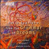 Saariaho: From the Grammar of Dreams / Komsi, Lintu, Avanti!
