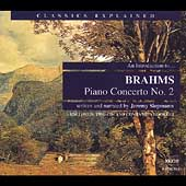 Classics Explained - Brahms: Piano Concerto no 2