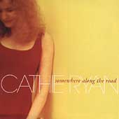 Cathie Ryan: Somewhere Along the Road