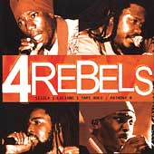 Ant B./Luciano/Sizzla/Yami Bolo: 4 Rebels