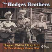 The Hodges Brothers: Bogue Chitto Flingding