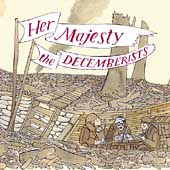 The Decemberists: Her Majesty
