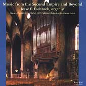Music from the Second Empire and Beyond / Jesse E. Eschbach