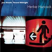 Herbie Hancock: Jazz Moods: 'Round Midnight
