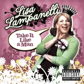 Lisa Lampanelli: Take It Like a Man [PA]