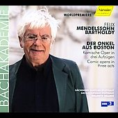 Mendelssohn: Der Onkel aus Boston / Helmuth Rilling, et al