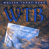 Walter Trout & His Band: Prisoner of a Dream [Netherlands Bonus Track]