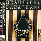 Beautiful Creatures: Deuce [Japan Version]