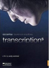 Transcriptions / Laurence Equilbey/Accentus / Works by Barber, Debussy, Mahler, Ravel, et al. [DVD]