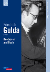 Friedrich Gulda Plays Bach & Beethoven [DVD]