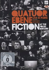 Quatuor Ebene: Fiction at the Folies Bergere [DVD]