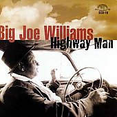 Big Joe Williams: Highway Man