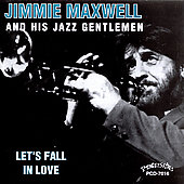 Jimmy Maxwell: Let's Fall in Love *