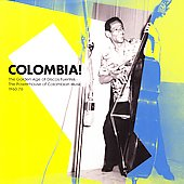 Various Artists: Colombia!: The Golden Years of Discos Fuentes