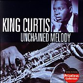 King Curtis: Unchained Melody