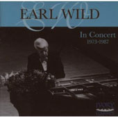 Earl Wild in Concert 1973 - 1987