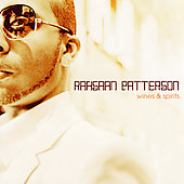 Rahsaan Patterson: Wines & Spirits