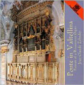 Ponte in Valtellina - A Renaissance Organ / Zehnder, et al