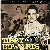 Tibby Edwards: Play It Cool Man, Play It Cool
