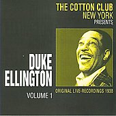 Duke Ellington: Cotton Club 1938 Live NY