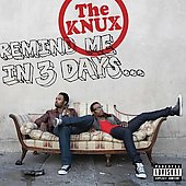 The Knux: Remind Me in 3 Days... [PA]