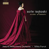 Scene d'amore - Puccini, Verdi, Gounod, etc / Soile Isokoski, Mikko Franck, Helsinki PO