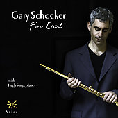 Gary Schocker - For Dad / Schocker, Sung, Vogele