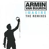 Armin van Buuren: Imagine: The Remixes [Digipak]