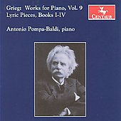 Grieg: Works for Piano Vol 9 / Antonio Pompa-Baldi
