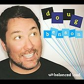 Doug Benson: Unbalanced Load [PA] [Digipak]