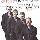 Beethoven: Early String Quartets / Orion String Quartet