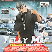 Telly Mac: Project Celebrity [PA] *