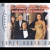 Tony Bennett/Charlotte Church (Vocals)/Plácido Domingo/Vanessa Williams : Our Favorite Things [SACD]