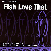 Neil B. Rolnick: Fish Love That *