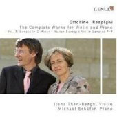 Ottorino Respighi: Complete Works for Violin & Piano, Vol. 3