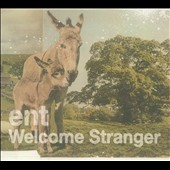 Ent: Welcome Stranger [Digipak] *