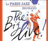 Paris Jazz Big Band: The Big Live! *