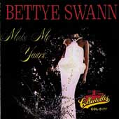 Bettye Swann: Make Me Yours
