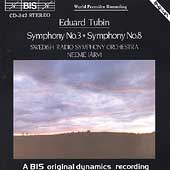 Tubin: Symphonies nos 3 & 8 / J&#228;rvi, Swedish Radio SO