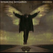 Breaking Benjamin: Phobia [Clean]