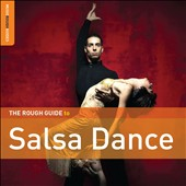 Various Artists: The Rough Guide to Salsa Dance [2010]