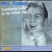 Mel Tormé: California Suite/The Velvet Fog