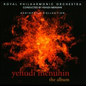 Yehudi Menuhin The Album