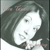 Tara Tanner: I Feel Like Singing