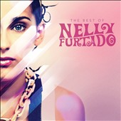 Nelly Furtado: Best of Nelly Furtado [2 CD Deluxe Edition]