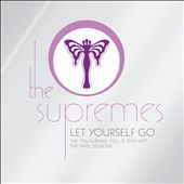 The Supremes: Let Yourself Go: The '70s Albums, Vol. 2: 1974-1977 - The Final Sessions
