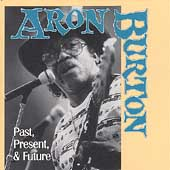 Aron Burton: Past, Present, & Future