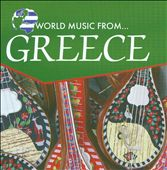 Various Artists: World Music from Greece