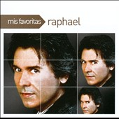 Raphael (Spain): Mis Favoritas