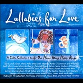 Various Artists: Lullabies for Love: A Celtic Collection to Benefit One Home Many Hopes [Digipak]